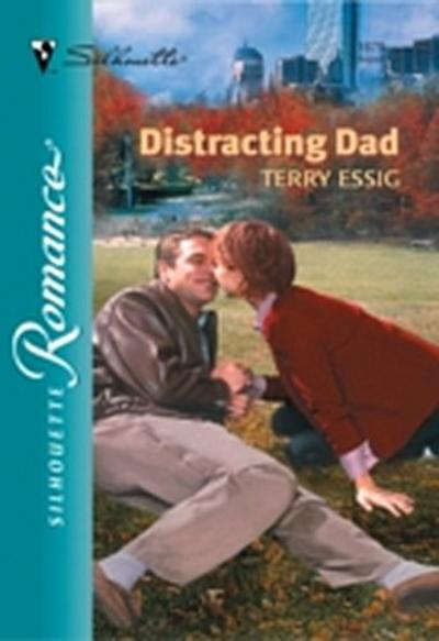 Distracting Dad (Mills & Boon Silhouette)