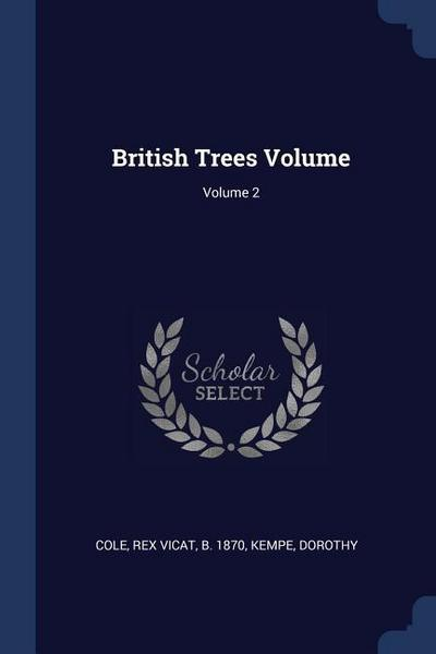 British Trees Volume; Volume 2