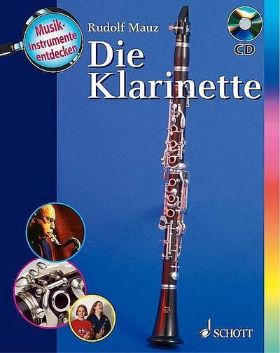 Die Klarinette: Ausgabe mit CD. (Musikinstrumente entdecken) ED 9880