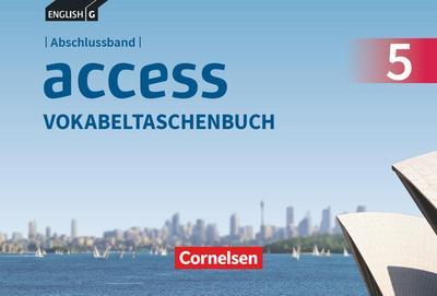 English G Access Abschlussband 5: 9. Schuljahr - Allgemeine Ausgabe - Vokabeltaschenbuch