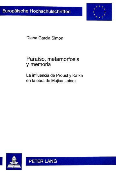 Paraíso, metamorfosis y memoria