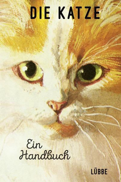 Die Katze. Ein Handbuch