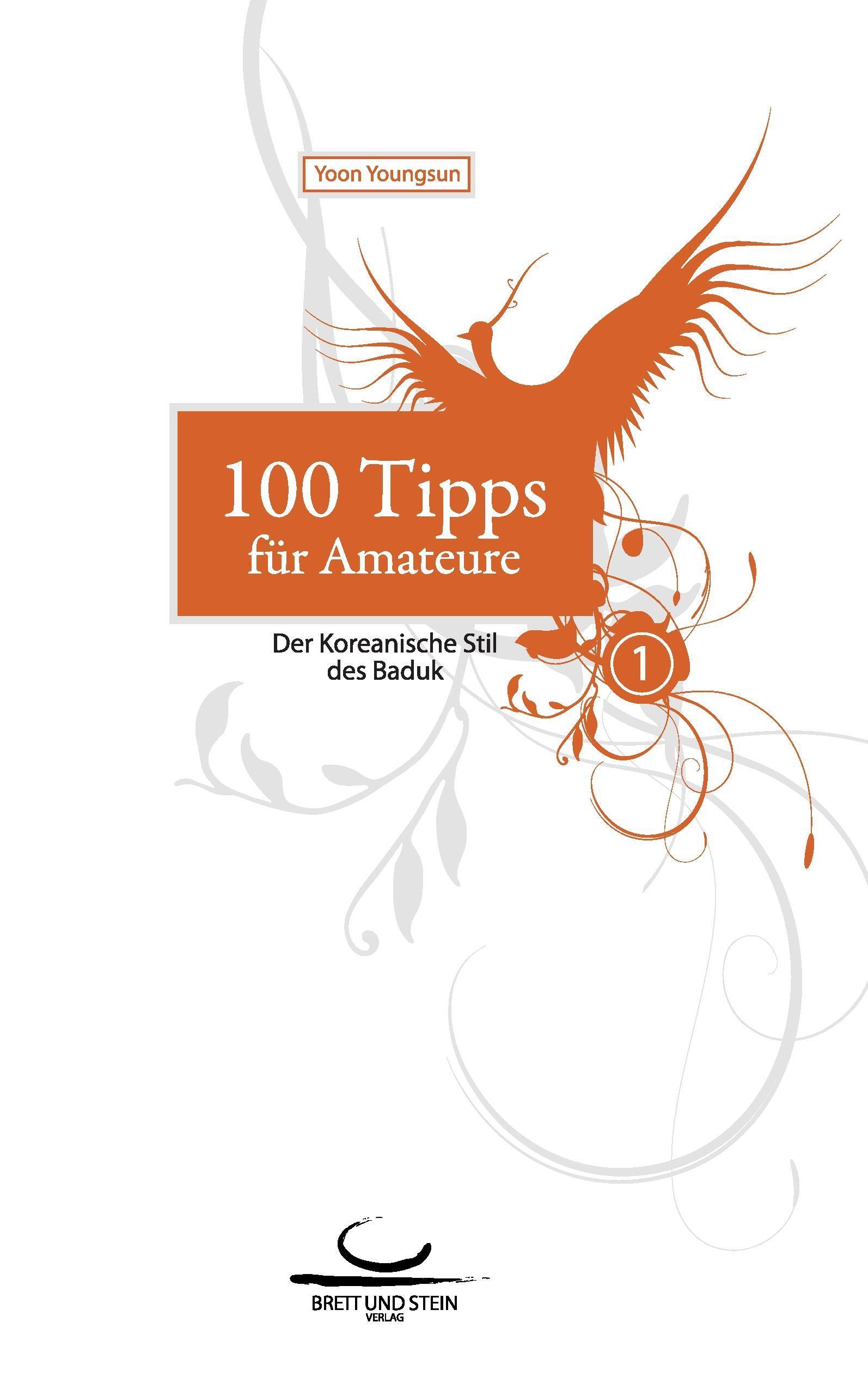 Youngsun Yoon : 100 Tipps für Amateure 1 : 9783940563088