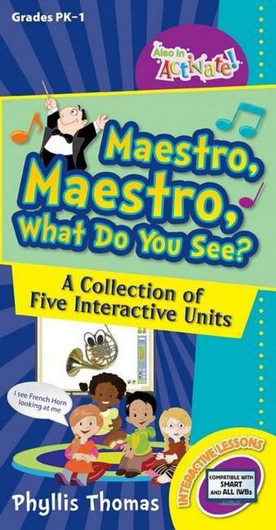 Maestro, Maestro, What Do You See?: A Collection of Five Interactive Units