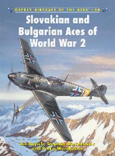 Slovakian and Bulgarian Aces of World War 2