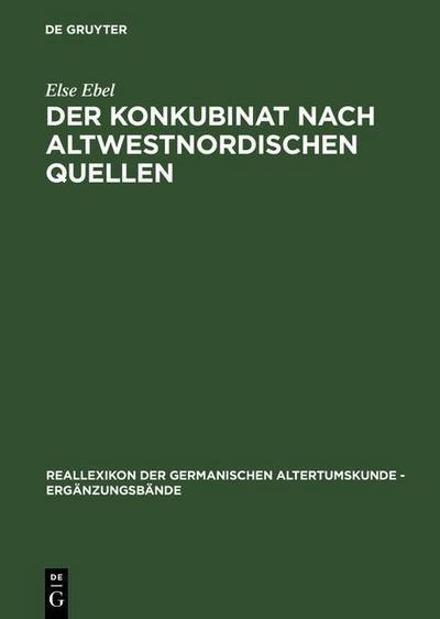 Der Konkubinat nach altwestnordischen Quellen
