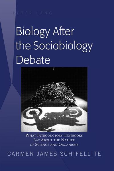 Biology After the Sociobiology Debate