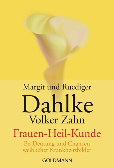 Frauen-Heil-Kunde ( Frauenheilkunde)