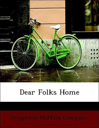 Dear Folks Home