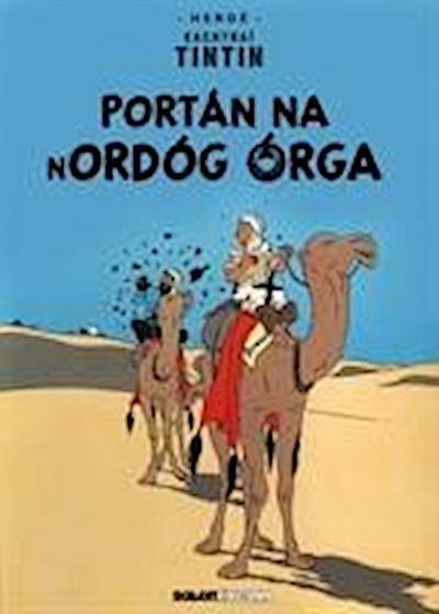 Tintin: Portn Na Nordg rga (Irish)