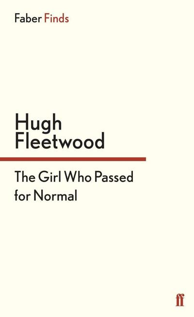 The Girl Who Passed for Normal