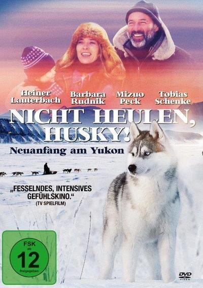 Nicht heulen, Husky!
