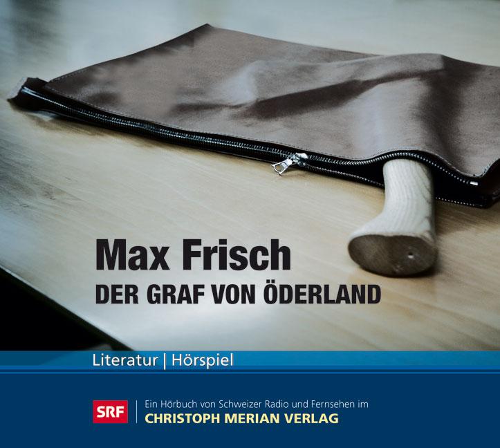 Der Graf von Öderland Max Frisch