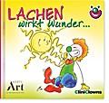 CliniClowns Minibuch - Lachen wirkt Wunder