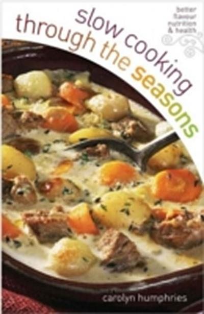 Slow Cooking Through the Seasons
