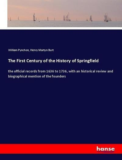 The First Century of the History of Springfield