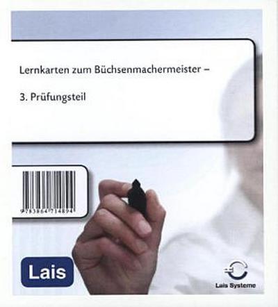 Lernkarten zum Büchsenmachermeister: 3. Prüfungsteil