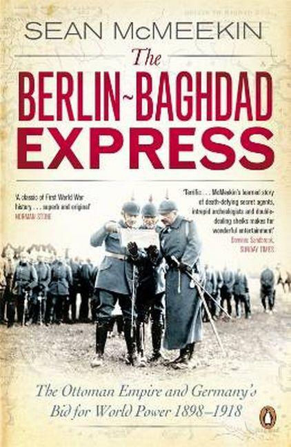 The Berlin-Baghdad Express Sean McMeekin