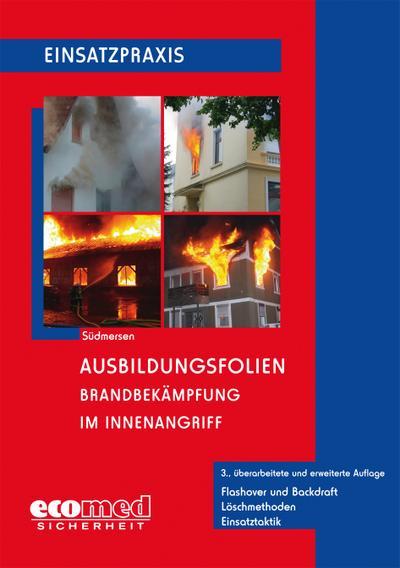 Ausbildungsfolien Brandbekämpfung im Innenangriff, CD-ROM