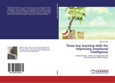 Three key learning skills for improving emotional intelligence