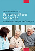 Beratung älterer Menschen; Methoden – Konzepte – Erfahrungen; Hrsg. v. Blonski, Harald; Deutsch