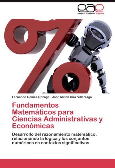 Fundamentos Matemáticos para Ciencias Administrativas y Económicas