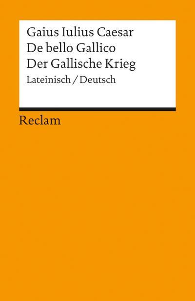De bello Gallico/Der Gallische Krieg