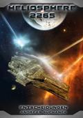 Heliosphere 2265 - Der Fraktal-Zyklus 2 - Ent ...