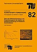 Über den Wirkmechanismus von Polyethylenglykol als Additiv zur Gefügeverdichtung im Rotationsformverfahren