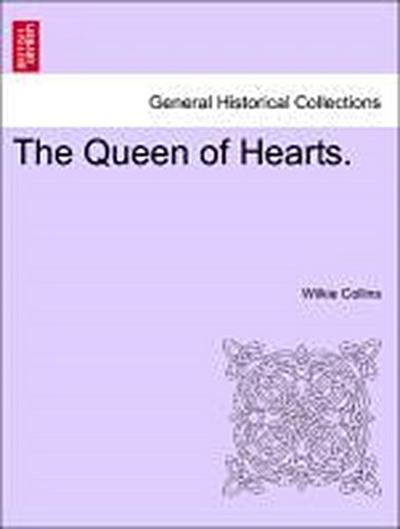 The Queen of Hearts. VOL. III