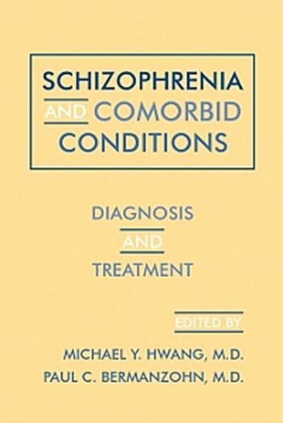 Schizophrenia and Comorbid Conditions