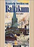 Historische Ansichten vom Baltikum