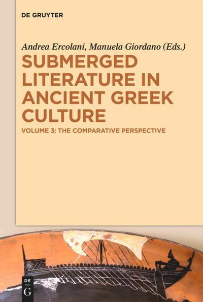 Submerged Literature in Ancient Greek Culture 3