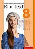 Klartext 8. Schülerband. Differenzierende Ausgabe. Nordrhein-Westfalen