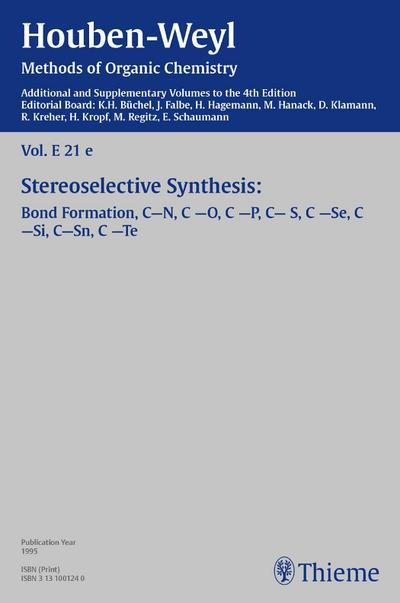 Houben-Weyl Methods of Organic Chemistry Vol. E 21e, 4th Edition Supplement