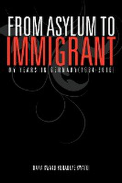 From Asylum to Immigrant