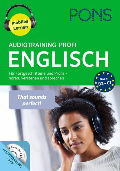 PONS Audiotraining Profi Englisch. Für Fortgeschrittene und Profis