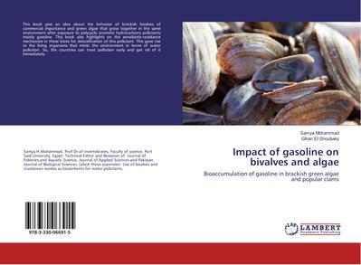 Impact of gasoline on bivalves and algae