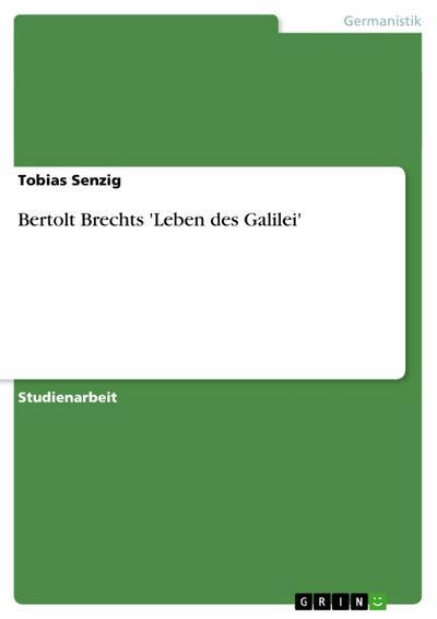 Bertolt Brechts 'Leben des Galilei'