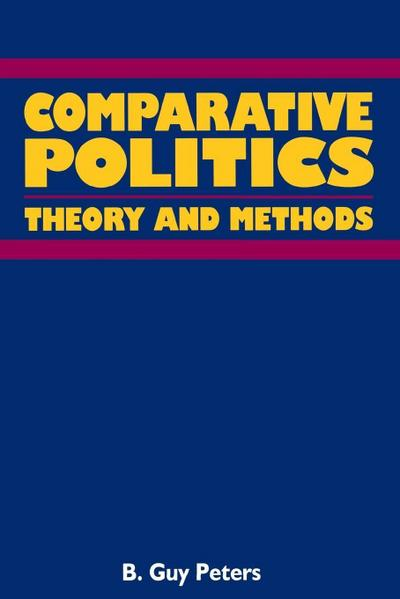 Comparative Politics: Theory and Methods