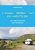 4 Wochen - 8.000km - 7m² - Ein Abenteuer!