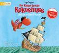 Der kleine Drache Kokosnuss und die wilden Piraten (Die Abenteuer des kleinen Drachen Kokosnuss, Band 9)