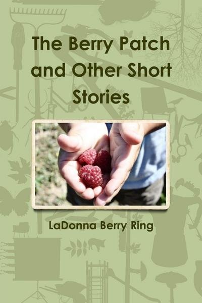 The Berry Patch and Other Short Stories