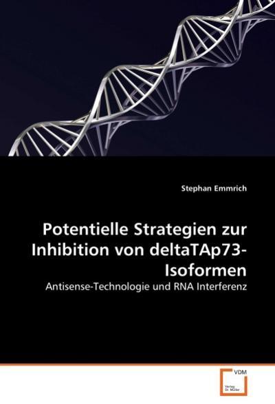 Potentielle Strategien zur Inhibition von deltaTAp73-Isoformen
