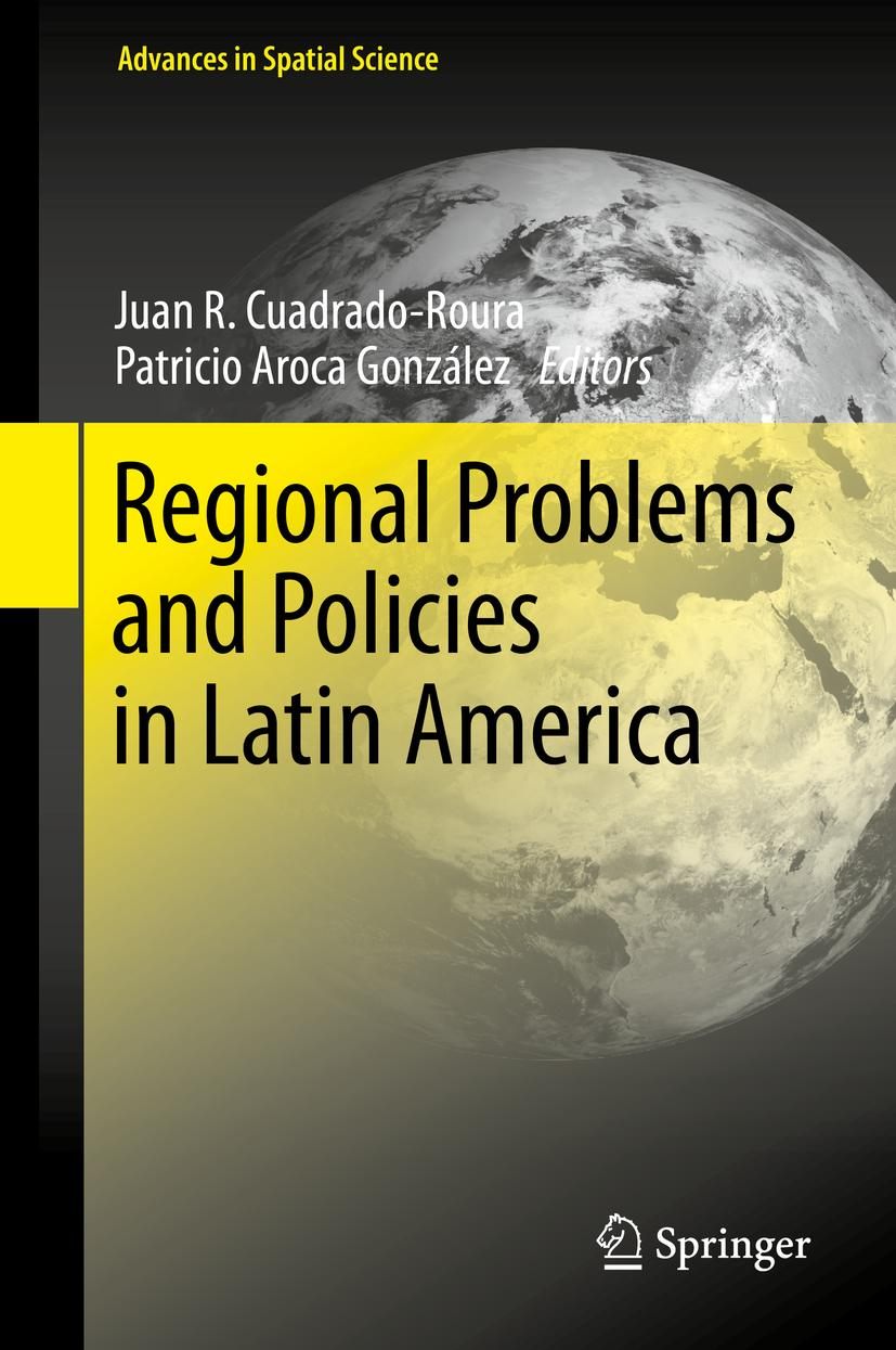 Regional Problems and Policies in Latin America, Patricio Aroca