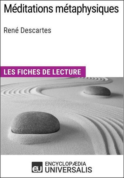 Universalis, E: Méditations métaphysiques de René Descartes