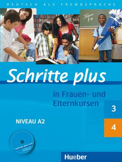 Schritte plus 3 und 4 in Frauen- und Elternkursen. Übungsbuch mit Audio-CD