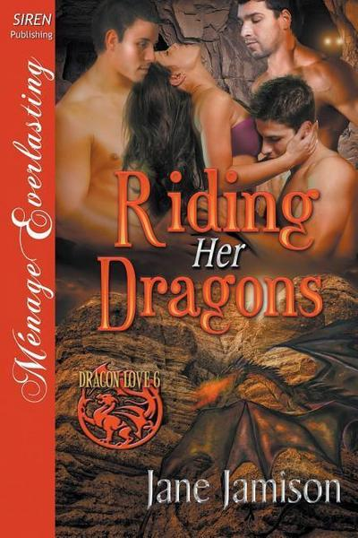 RIDING HER DRAGONS DRAGON LOVE