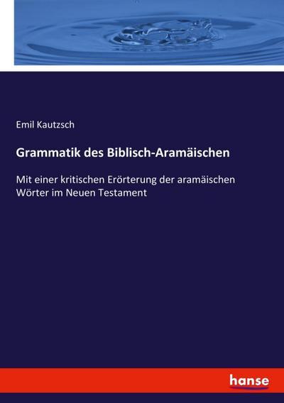 Grammatik des Biblisch-Aramäischen
