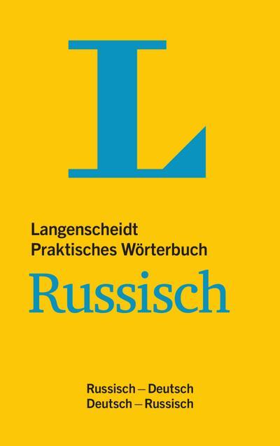 Langenscheidt Praktisches Wörterbuch Russisch - für Alltag und Reise